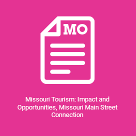 Missouri Tourism Impact and Opportunities, Missouri Main Street