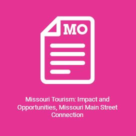 Missouri Tourism Impact and Opportunities, Missouri Main Street