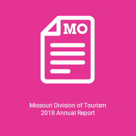 Missouri Division of Tourism 2018 Annual Report